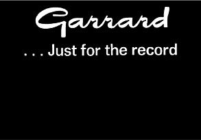 Garrard Just For The Record