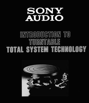 Sony Total System Technology